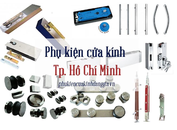 Phụ kiện cửa kính Tại TP Hồ Chí Minh uy tín giá rẻ 1