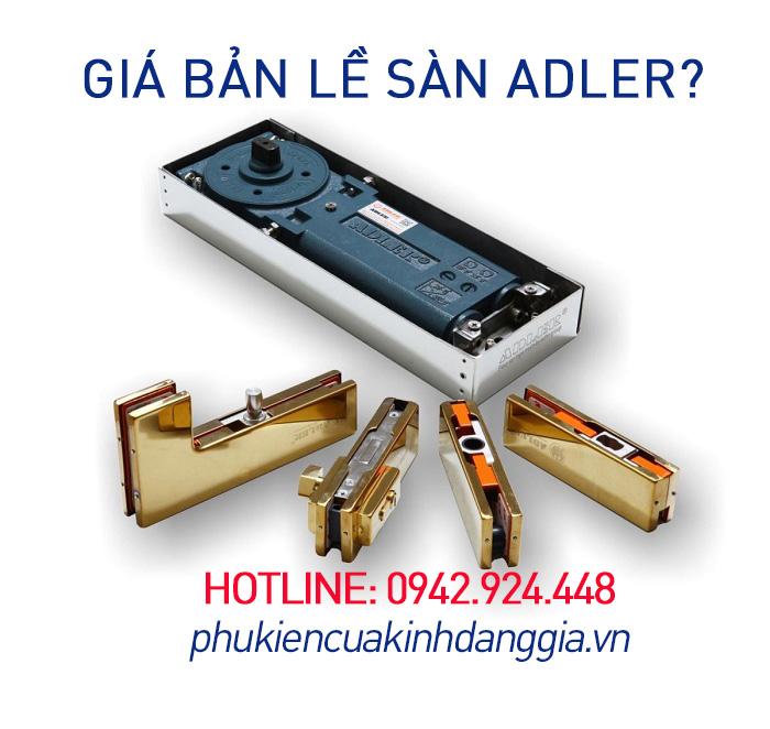 Giá bản lề sàn Adler chính hãng! 1